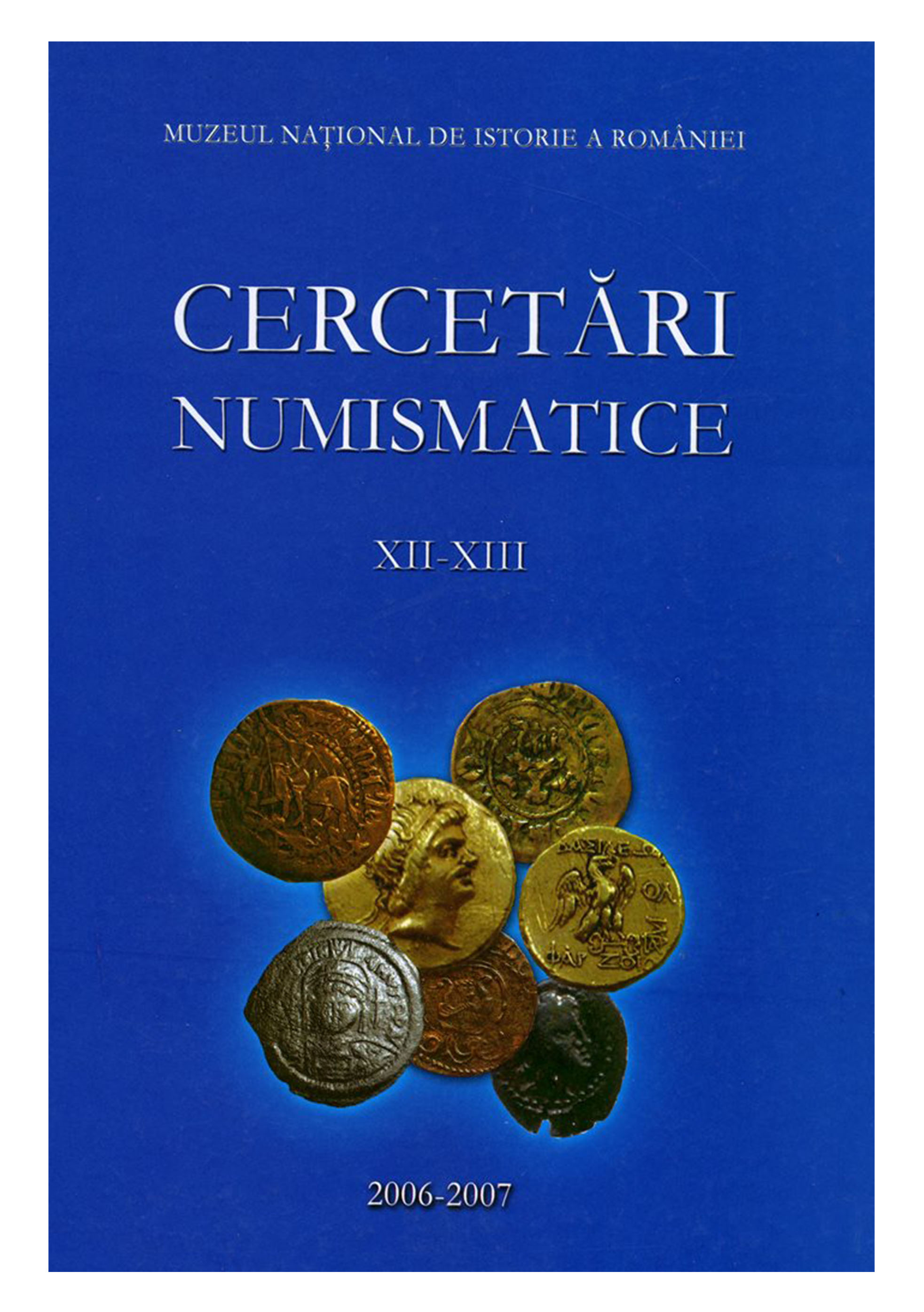 mnir_COP__0061_2006-2007_Cercetari-numismatice-XII-XIII_570pag